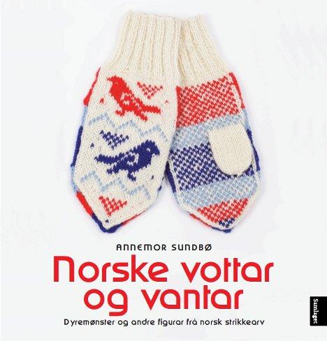 Norske vottar og vantar av Annemor Sundbø